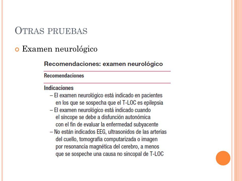 O TRAS PRUEBAS Examen neurológico