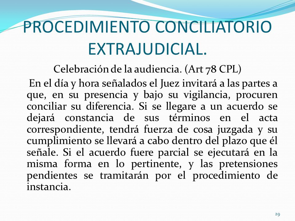 PROCEDIMIENTO CONCILIATORIO EXTRAJUDICIAL.Celebración de la audiencia.