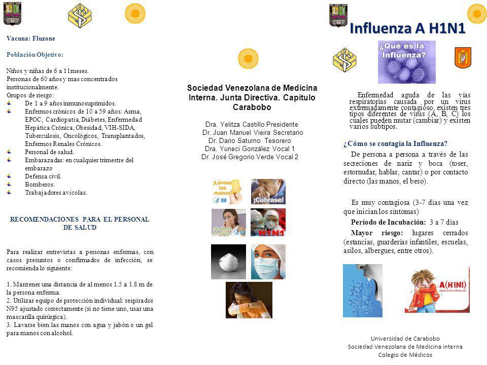 Influenza A H1N1 Enfermedad aguda de las vías respiratorias causada por un virus extremadamente contagioso, existen tres tipos diferentes de virus (A, B, C) los cuales pueden mutar (cambiar) y existen varios subtipos.