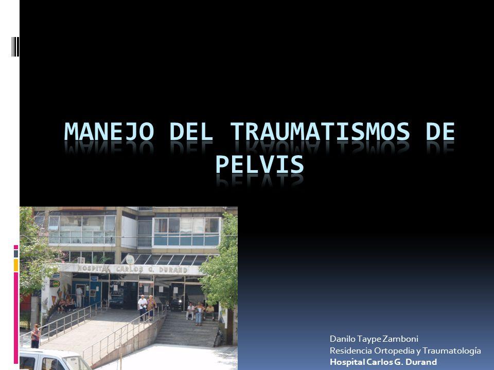 Danilo Taype Zamboni Residencia Ortopedia y Traumatología Hospital Carlos G. Durand