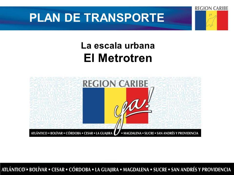 La escala urbana El Metrotren PLAN DE TRANSPORTE