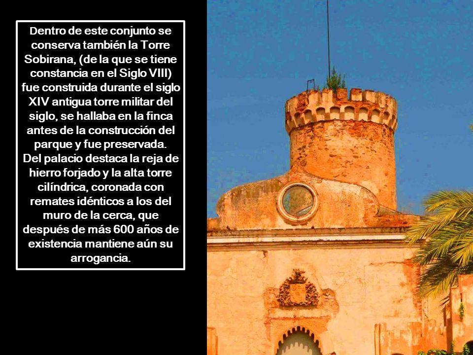 D entro de este conjunto se conserva también la Torre Sobirana, (de la que se tiene constancia en el Siglo VIII) fue construida durante el siglo XIV antigua torre militar del siglo, se hallaba en la finca antes de la construcción del parque y fue preservada.