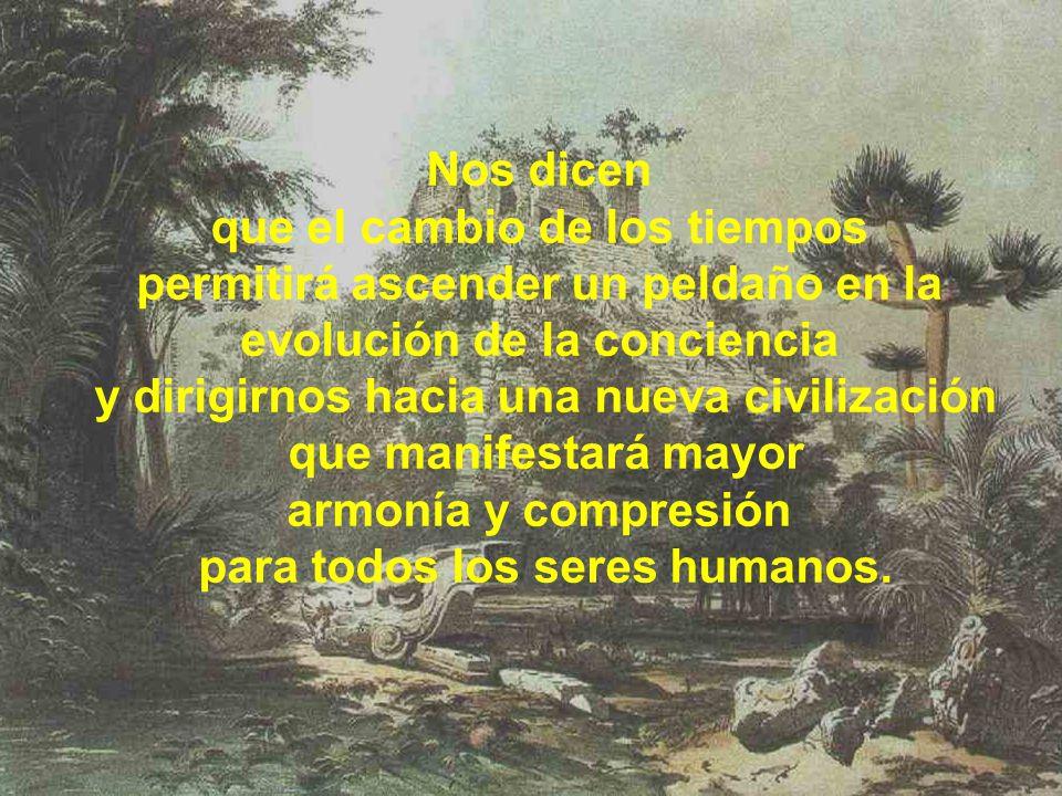 Para los Mayas en el último cataclismo la civilización había sido destruida por una gran inundación que dejó unos pocos sobrevivientes de los cuales e