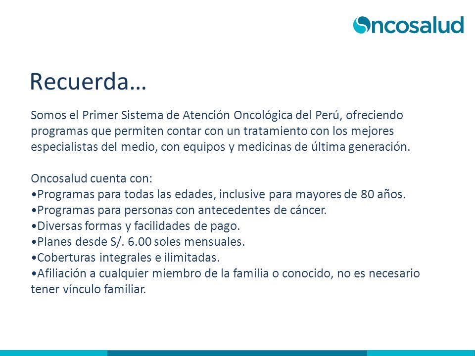 Somos el Primer Sistema de Atención Oncológica del Perú, ofreciendo programas que permiten contar con un tratamiento con los mejores especialistas del