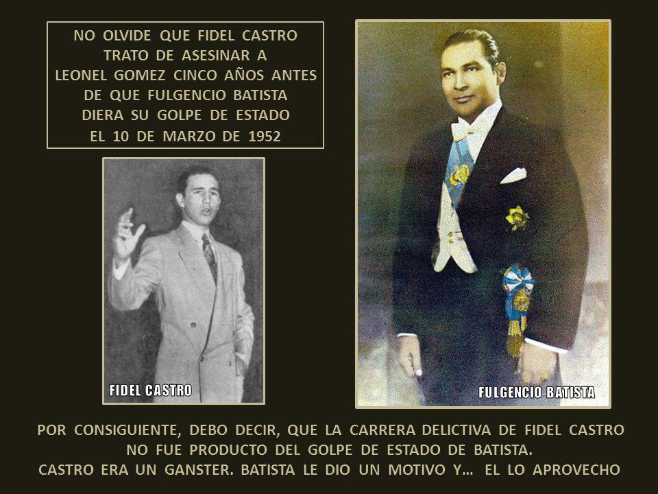 Fidel Castro intentó asesinar a Leonel Gómez, quien era el presidente de la Federación de Estudiantes del Instituto de la Habana. El hecho ocurrió en