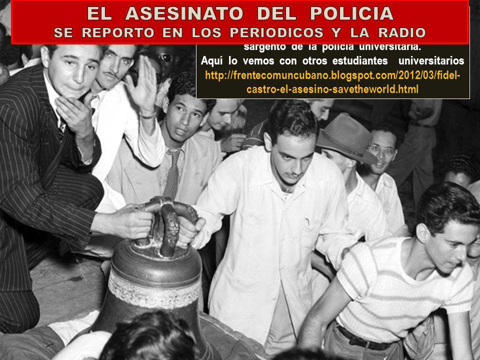 LA PARTICIPACION DE FIDEL CASTRO EN EL BOGOTAZO Y SU CONEXION CON LOS COMUNISTAS MEJICANOS, OCURRIO CUATRO AÑOS ANTES DE QUE FULGENCIO BATISTA DIERA S
