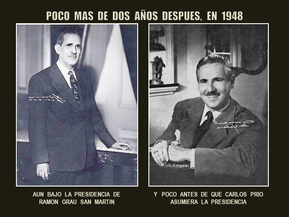 19 AÑOS DESPUES, EN 1945, DURANTE EL GOBIERNO DE RAMON GRAU SAN MARTIN EL PERVERSO PATIBULARIO INGRESA EN LA UNIVERSIDAD DE LA HABANA