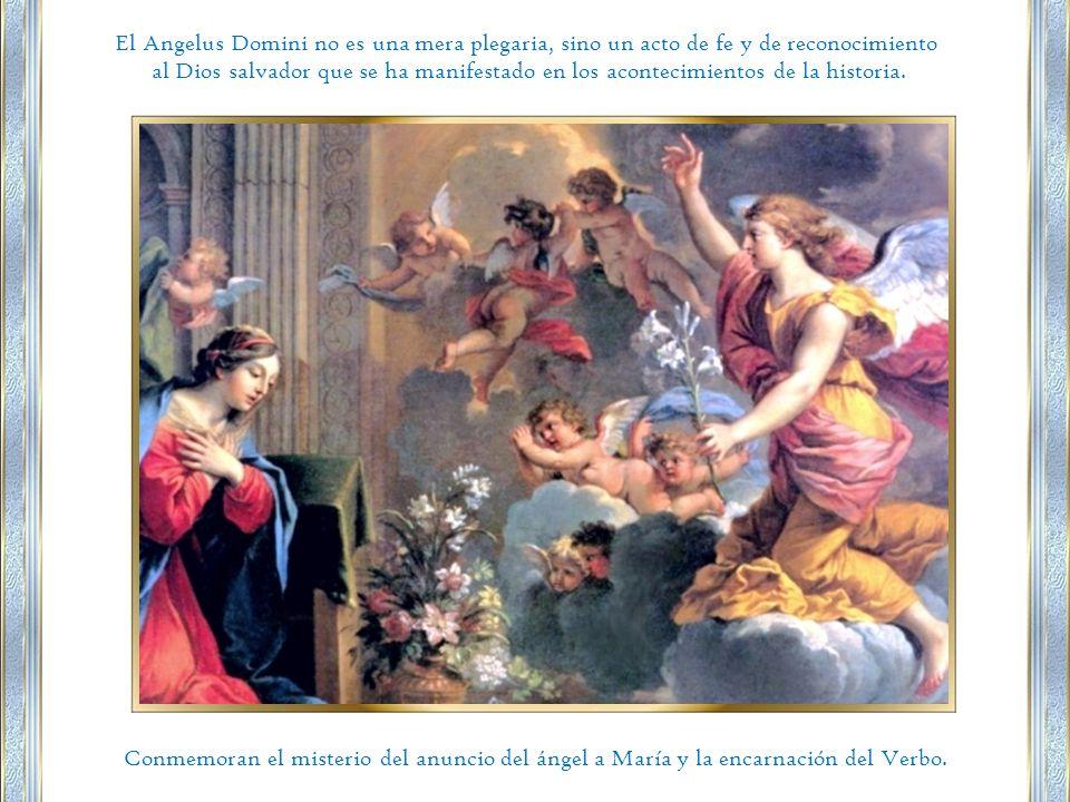 Conmemoran el misterio del anuncio del ángel a María y la encarnación del Verbo.