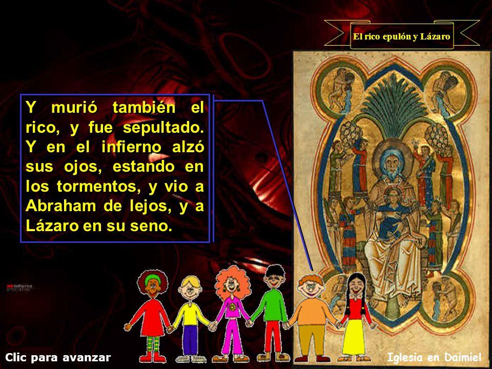 El rico epulón y Lázaro Clic para avanzar Iglesia en Daimiel Y sucedió que murió el mendigo, y fue llevado por los ángeles al seno de Abraham. Y suced