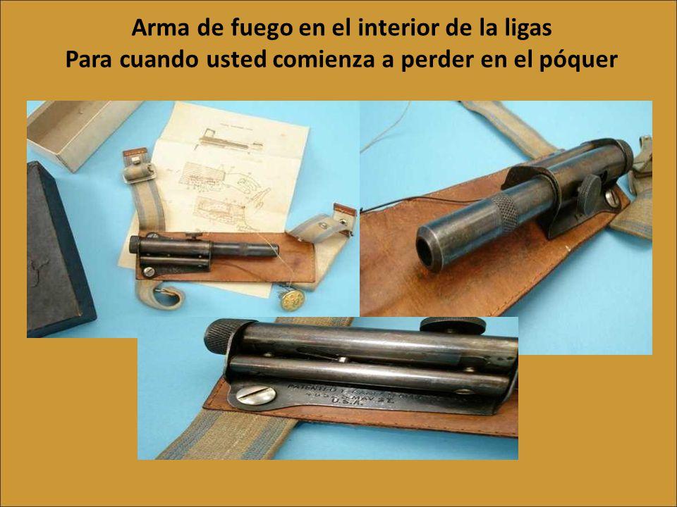 Armas trampa: Pistola Cuando se necesita poner una trampa a alguien.