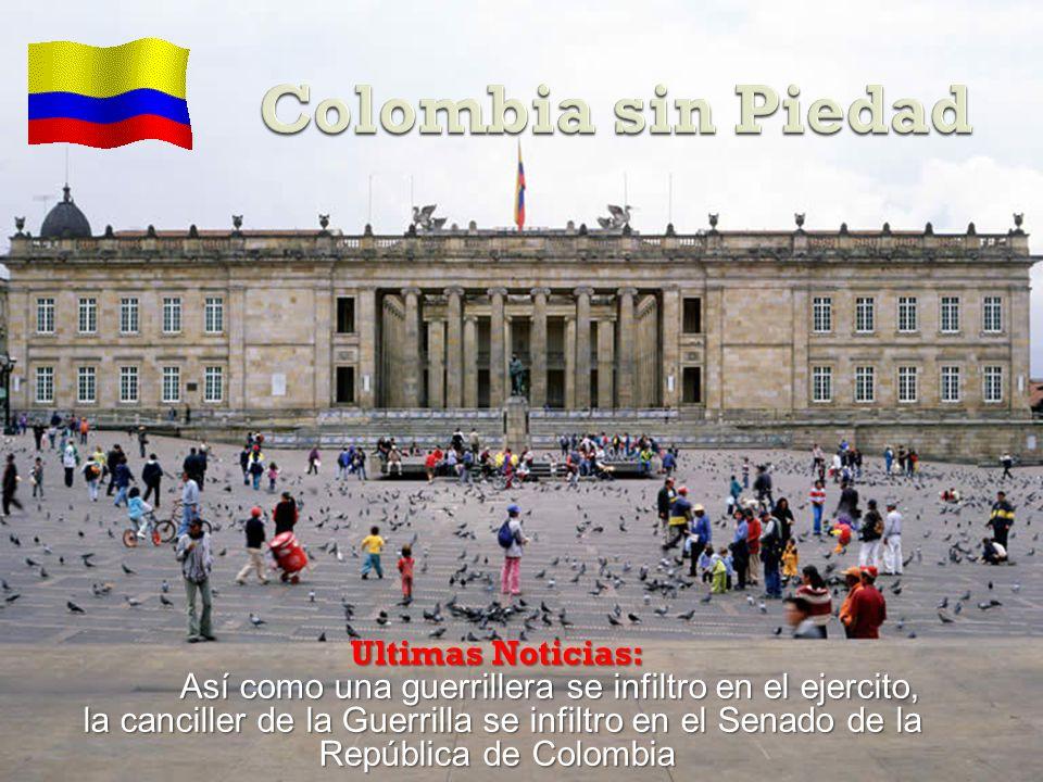 Esta senadora, tan solo es una ambiciosa, que va tras la promesa de Hugo Chávez: Serás la presidenta de Colombia, cuando con la ayuda de las FARC y ELN, logremos imponer nuestra revolución en Colombia A ella, no le importan los secuestrados, solo son la perfecta excusa para lograr sus objetivos señalados.