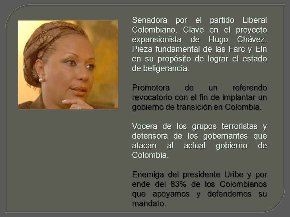 Embajadora de las Farc y demás grupos terroristas.Embajadora de las Farc y demás grupos terroristas.
