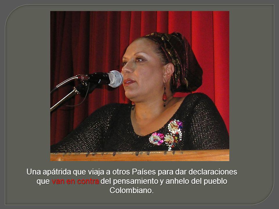 La hemos visto aplaudiendo con ahínco las palabras soeces y vulgares que Chávez utiliza para arremeter contra nuestro presidente.