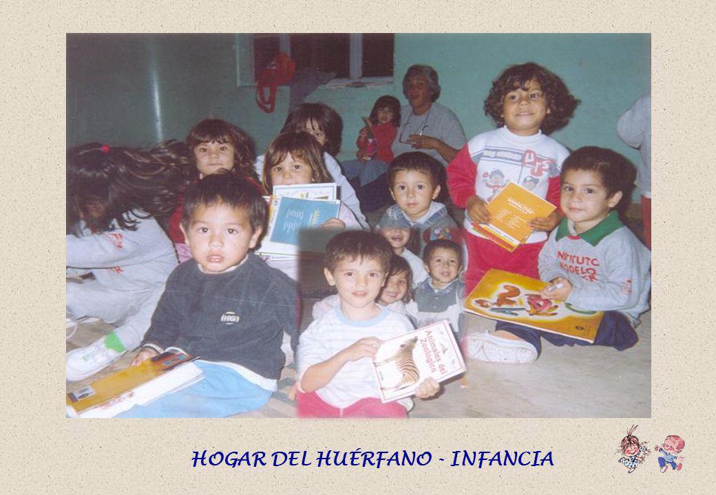 HOGAR DEL HUÉRFANO - CHIQUITAS