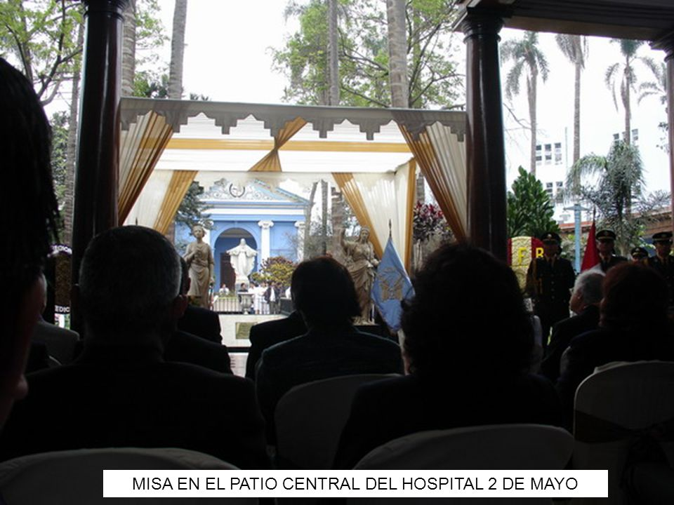 MISA EN EL PATIO CENTRAL DEL HOSPITAL 2 DE MAYO