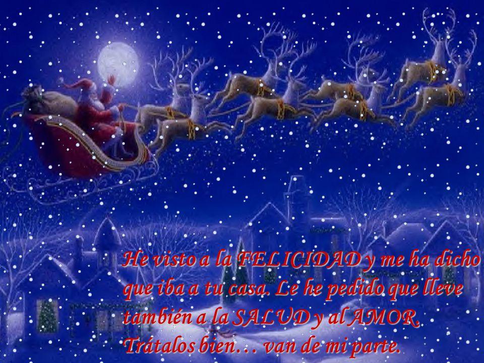 Para los buenos momentos… gratitud, para los malos… mucha esperanza, para cada día… una ilusión, y siempre… felicidad. …