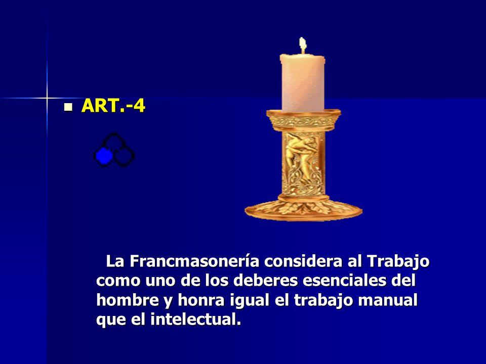 ART.-5 ART.-5 La Francmasonería tiene signos y emblemas de alto significado simbólico que sólo pueden ser revelados por la Iniciación.