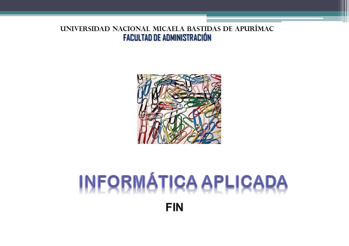 FIN UNIVERSIDAD NACIONAL Micaela bastidas de Apurímac FACULTAD DE ADMINISTRACIÓN