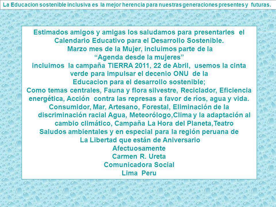 Tierra 2011 GlobalEd Perú GlobalEd Reino Unido 2005 – 2014 Decenio de la Educacion para el Desarrollo Sostenible (ONU)