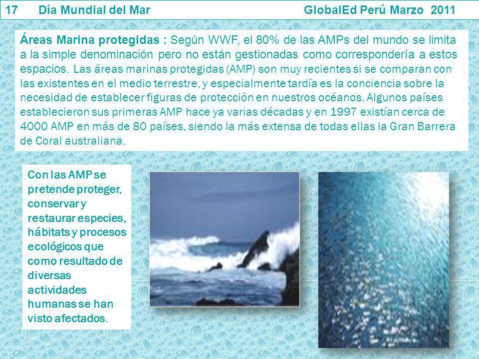 Áreas Marina protegidas : Según WWF, el 80% de las AMPs del mundo se limita a la simple denominación pero no están gestionadas como correspondería a e