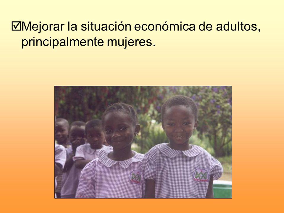 Mejorar la situación económica de adultos, principalmente mujeres.