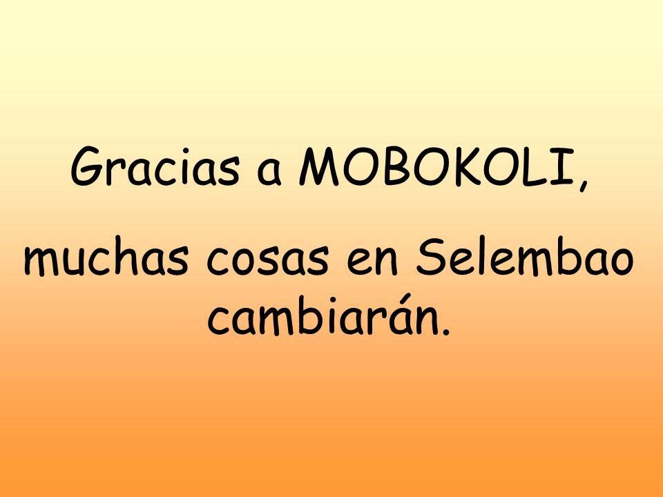 Gracias a MOBOKOLI, muchas cosas en Selembao cambiarán.