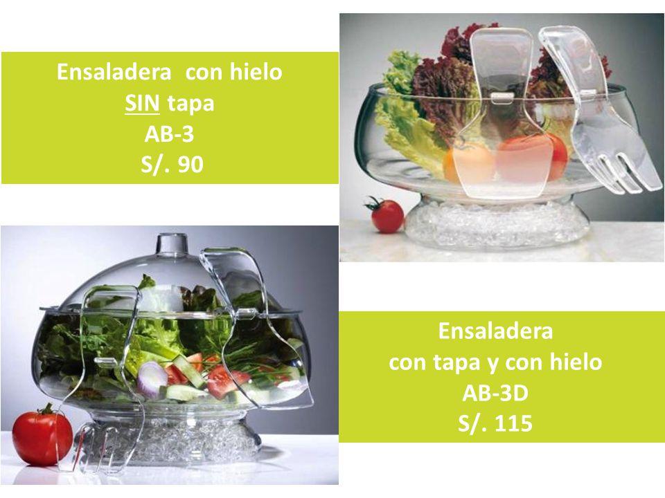 Ensaladera con tapa y con hielo AB-3D S/. 115 Ensaladera con hielo SIN tapa AB-3 S/. 90