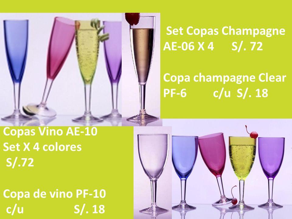 Copas Vino AE-10 Set X 4 colores S/.72 Copa de vino PF-10 c/u S/. 18 Set Copas Champagne AE-06 X 4 S/. 72 Copa champagne Clear PF-6 c/u S/. 18