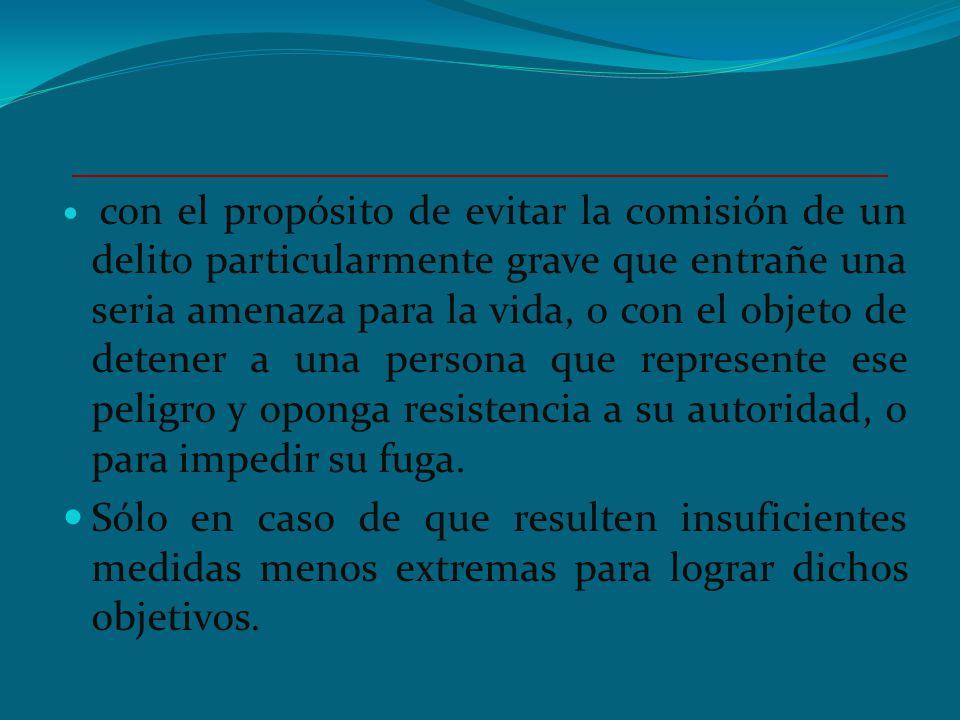 PRINCIPIOS BÁSICOS SOBRE EL EMPLEO DE LA FUERZA Y LAS ARMAS DE FUEGO POR LOS FUNCIONARIOS ENCARGADOS DE HACER CUMPLIR LA LEY. ART. 9.- Los FEHCL no em