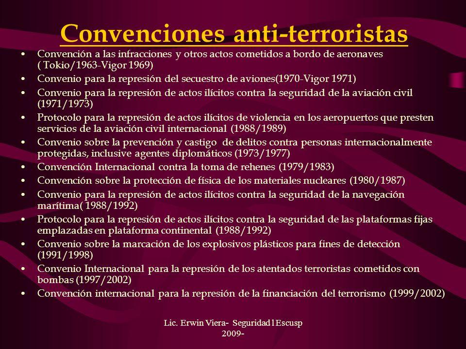 Lic. Erwin Viera- Seguridad l Escusp 2009- ONU: Antes y después del 11-S Desde los atentados del 11-S del 2001, el Consejo de Seguridad de la ONU ha s
