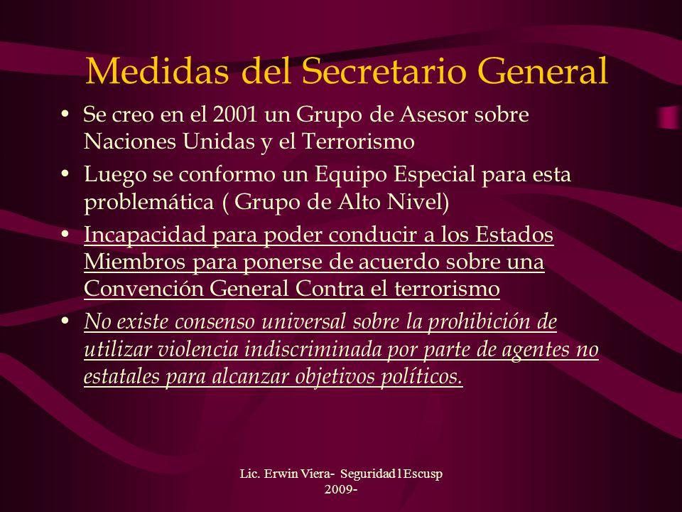 Lic. Erwin Viera- Seguridad l Escusp 2009- Otras Resoluciones del Consejo de Seguridad : Resolución 1535 (26-03-2004) Resolución 1540 ( 28-04-2004) Re