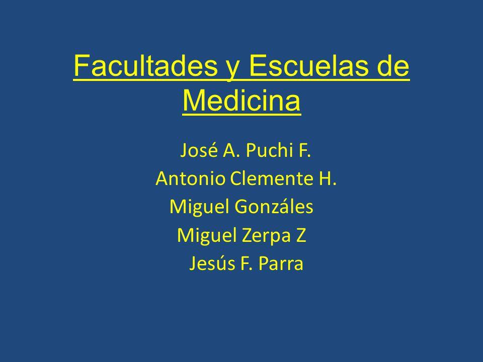 Facultades y Escuelas de Medicina José A. Puchi F.