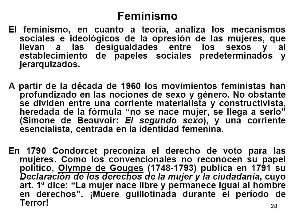 27 Género En contraposición con la noción de sexo que se refiere a la diferenciación biológica entre hombres y mujeres, la noción de género se refiere a la diferenciación social.