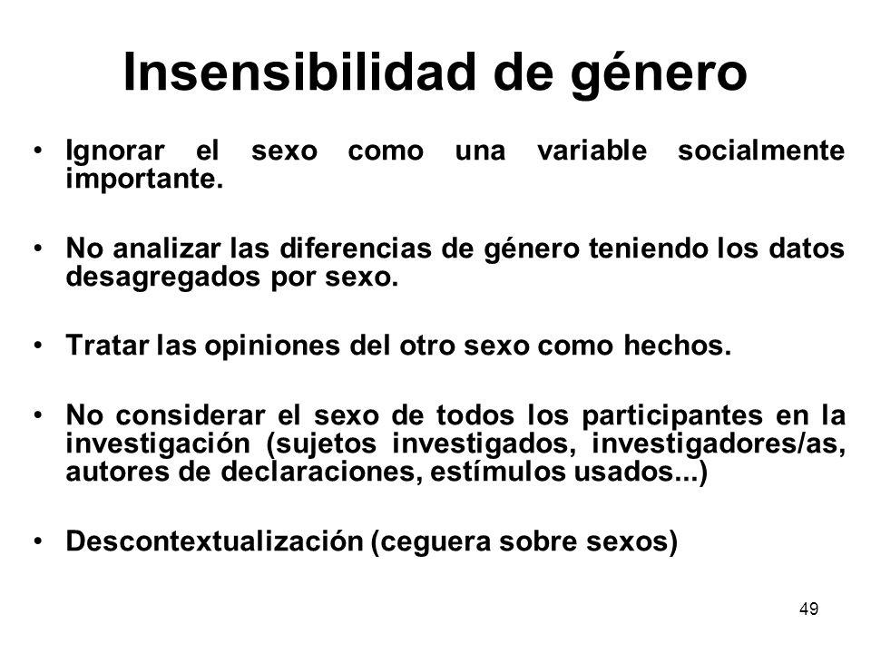 48 Supergeneralización Lenguaje sexista Titulos sobregenerales (ej: maltrato doméstico) Conceptos sobregenerales (ej: sufragio universal en la Rev.