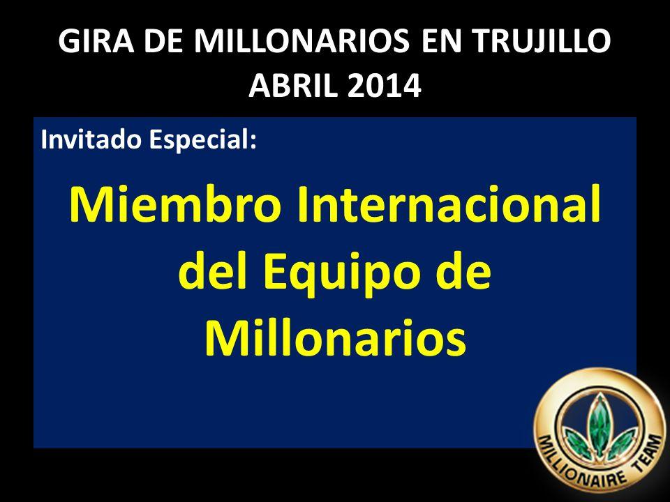 GIRA DE MILLONARIOS EN TRUJILLO ABRIL 2014 Invitado Especial: Miembro Internacional del Equipo de Millonarios