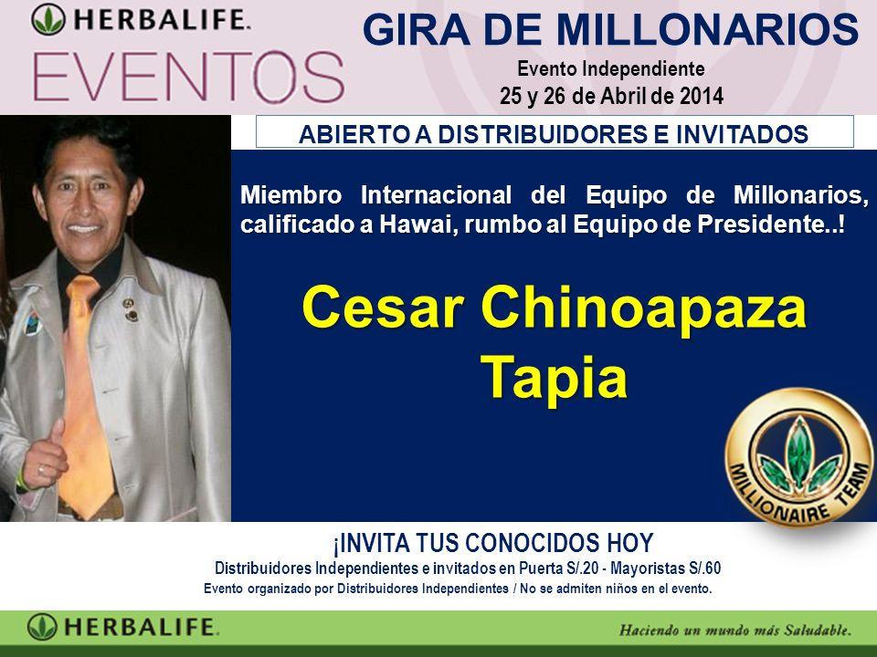 Miembro Internacional del Equipo de Millonarios, calificado a Hawai, rumbo al Equipo de Presidente..! Cesar Chinoapaza Tapia ¡INVITA TUS CONOCIDOS HOY