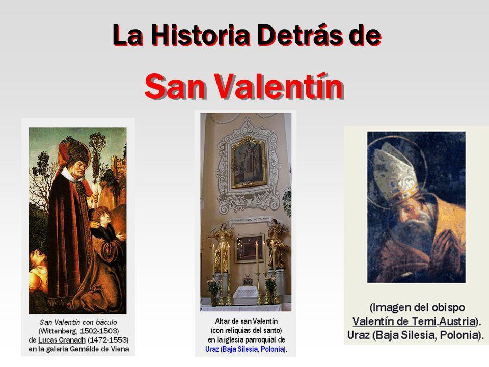 La Historia Detrás de San Valentín