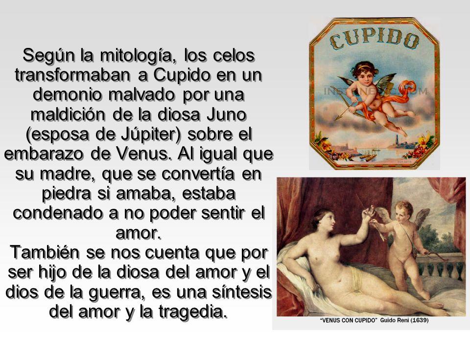 Según la mitología, los celos transformaban a Cupido en un demonio malvado por una maldición de la diosa Juno (esposa de Júpiter) sobre el embarazo de