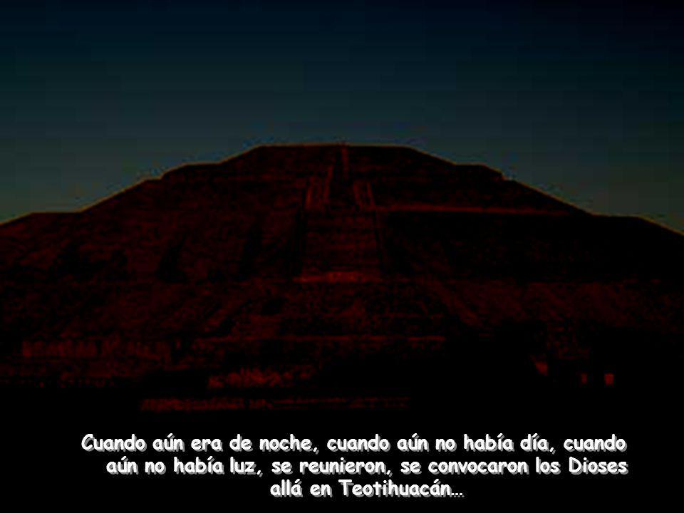 Develación de la Antigua historia azteca por el Venerable Maestro Samael Aun Weor Develación de la Antigua historia azteca por el Venerable Maestro Samael Aun Weor LA CREACIÓN DEL SOL Y DE LA LUNA LA CREACIÓN DEL SOL Y DE LA LUNA