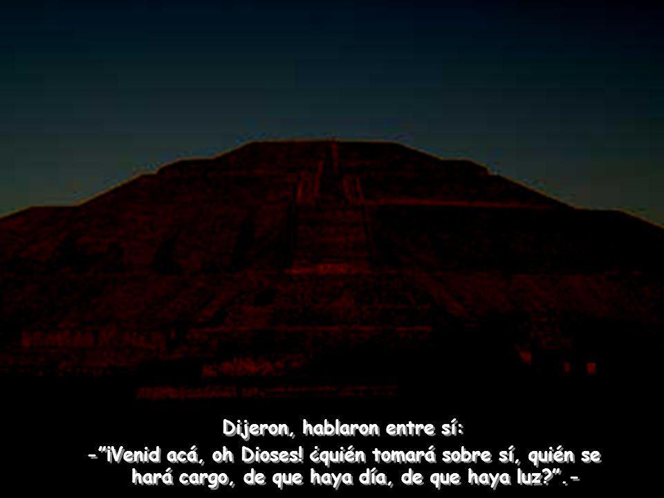 Cuando aún era de noche, cuando aún no había día, cuando aún no había luz, se reunieron, se convocaron los Dioses allá en Teotihuacán… Cuando aún era de noche, cuando aún no había día, cuando aún no había luz, se reunieron, se convocaron los Dioses allá en Teotihuacán…