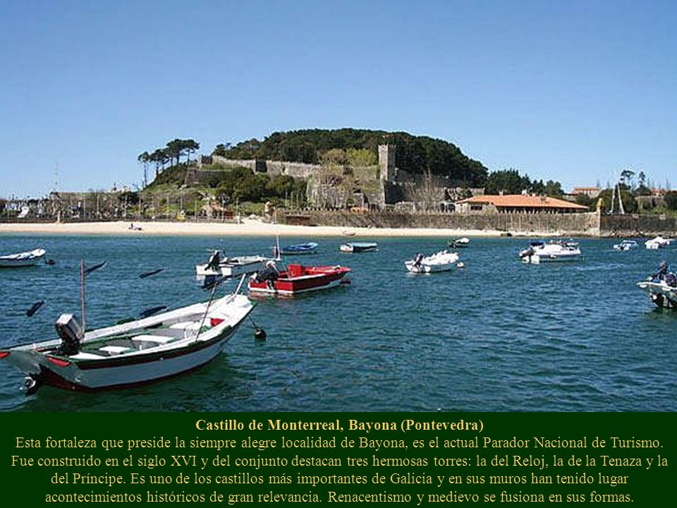 Castillo de Monterrey, Verín (Orense) Construido en el Siglo XV por Sancho Sánchez de Ulloa. En 1492 se construye dentro del recinto el Hospital de Pe
