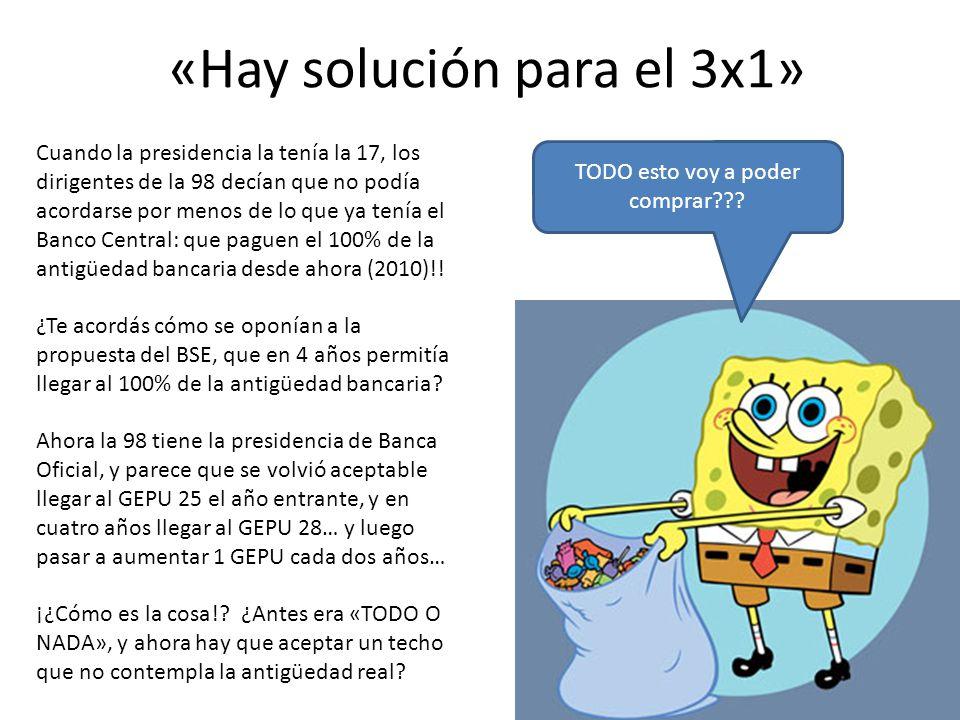 «Hay solución para el 3x1» TODO esto voy a poder comprar??? Cuando la presidencia la tenía la 17, los dirigentes de la 98 decían que no podía acordars