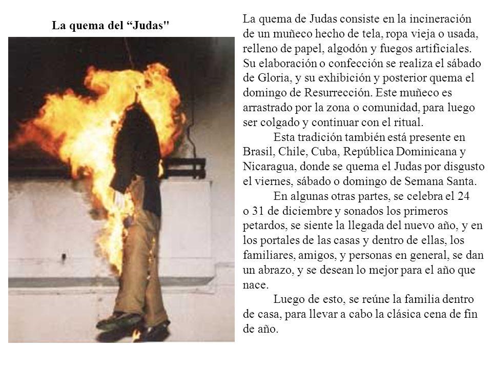La quema de Judas consiste en la incineración de un muñeco hecho de tela, ropa vieja o usada, relleno de papel, algodón y fuegos artificiales. Su elab