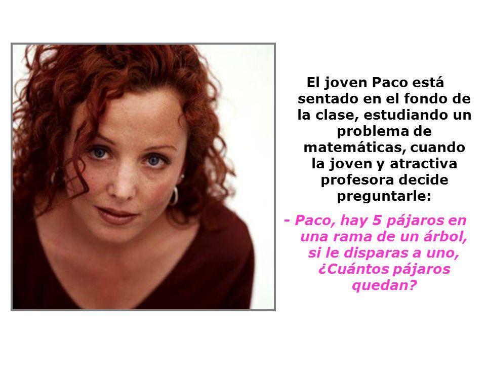Paco y la MAESTRA