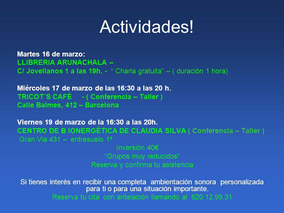 Actividades.Martes 16 de marzo: LLIBRERIA ARUNACHALA – C/ Jovellanos 1 a las 19h.