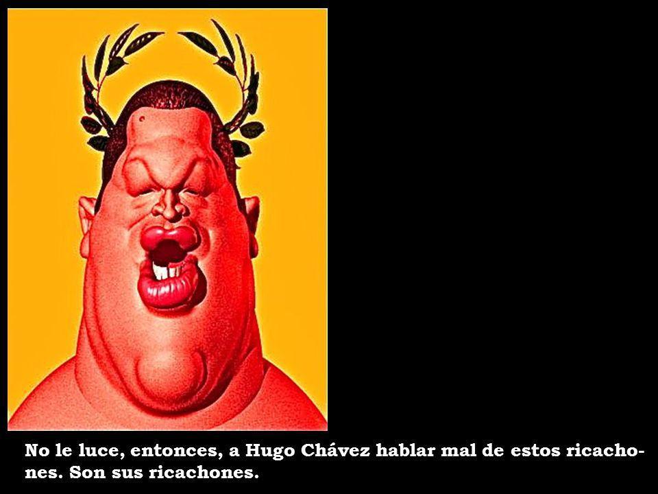 ¿Y por qué Chávez no destituye y promueve el enjuiciamiento de los funcionarios cómplices (como lo ha pedido, entre otros, el secre- tario general del Partido Comu- nista) de estos pseudoempresarios.