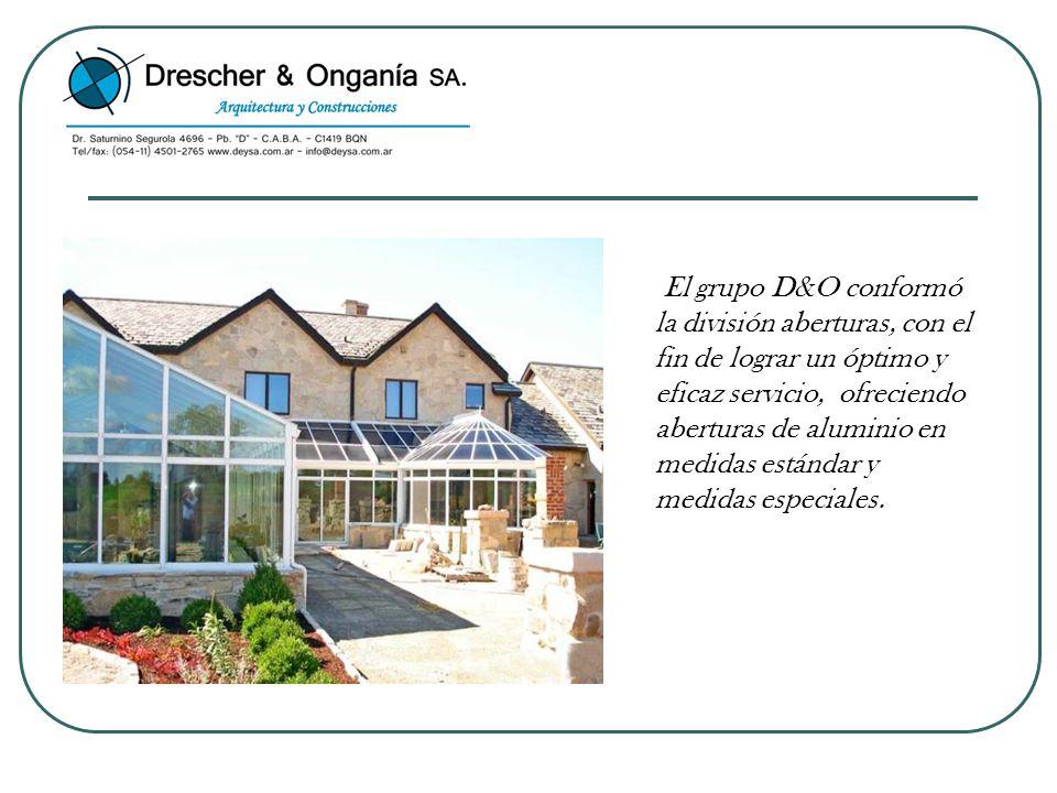 El grupo D&O conformó la división aberturas, con el fin de lograr un óptimo y eficaz servicio, ofreciendo aberturas de aluminio en medidas estándar y medidas especiales.