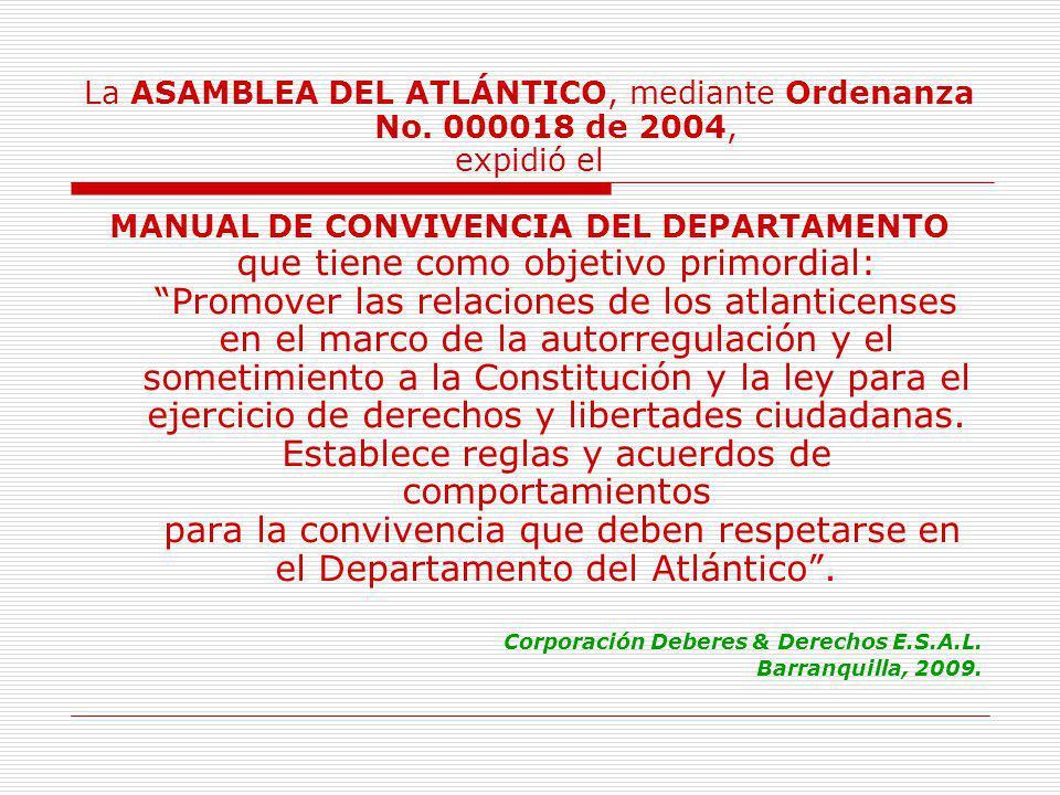 La ASAMBLEA DEL ATLÁNTICO, mediante Ordenanza No.