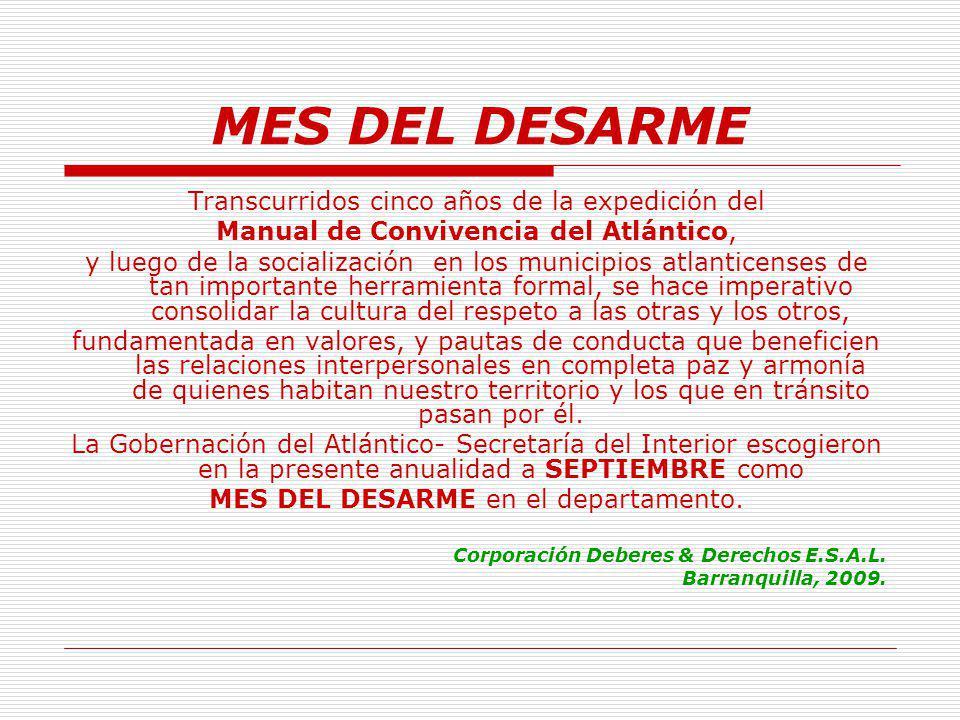 Gran conmemoración DÍA DE LA CONVIVENCIA EN EL MES DEL DESARME En Barranquilla: Desfile inaugural 04:00 p.