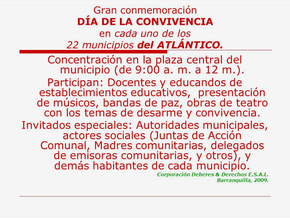 Gran conmemoración DÍA DE LA CONVIVENCIA en cada uno de los 22 municipios del ATLÁNTICO.